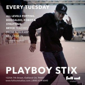Popping, Boogaloo, Robot & Strutting w/ Playboy Stix @ Full Out Studios | Oakland | CA | United States